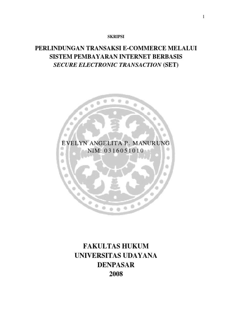 Skripsi Perlindungan Transaksi E Commerce Melalui Sistem Pembayaran Internet Berbasis Secure Electronic Transaction