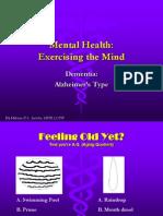 Dementia - Alzheimers Type