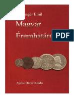 Unger Emil, Magyar Éremhatározó / Ungarische Münzbestimmer I. (1000-1540) Budapest, 1997.