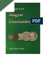 Unger Emil, Magyar Éremhatározó / Ungarischer Münzbestimmer II. (1526-1740) Budapest, 2000.