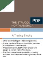 The Struggle for North America