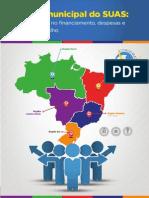 Gestão Municipal do SUAS - Desigualdades no financiamento despesas e força de trabalho.pdf