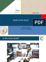 Pacific Northwest DGS presentation - Fast Track Death of the Desk - M DeAngelo