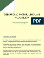 6DESARROLLO MOTOR, LENGUAJE Y COGNICIÓN.ppt