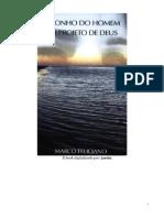 O SONHO DO HOMEM E O PROJETO DE DEUS - Pr. Marco Feliciano.doc