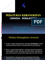 Peraturan Kebangkitan (Arousal Regulation)