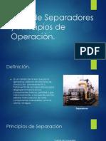 Tipos de Separadores y Principios de Operación