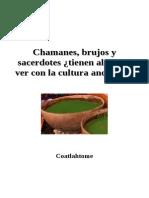 Coatlahtome - Chamanes, Brujos y Sacerdotes No Tienen Qué Ver Con La Cultura Ancestral