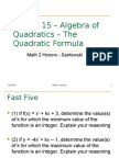 Lesson 15 – Algebra of Quadratics – the Quadratic Formula