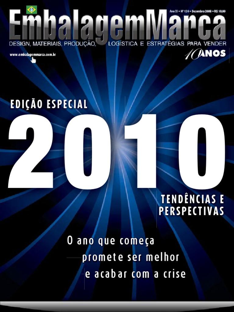 79bb46f8bb Revista EmbalagemMarca 124 - Dezembro de 2009