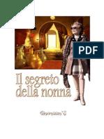 Il segreto della nonna - The secret of her grandmother