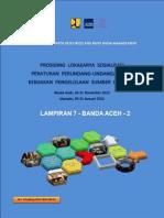 Lampiran 7-2 Banda Aceh  Prosiding Lokakarya Sosialiasasi Peraturan Perundang-undangan dan Kebijakan