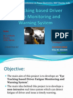 PPT Eye Tracking Based Driver Fatigue Monitoring and Warning- Hardeep Singh ece.hardeep@gmail.com