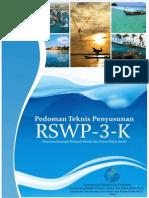 Pedoman Teknis Penyusunan Rencana Strategis Wilayah Pesisir dan Pulau-Pulau Kecil (RSWP3K)