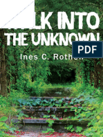 Walk Into The Unknown by Ines C. Rothen