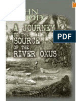 Journey to the Source of the River Oxus (1841) by  LIEUT JOHN WOOD