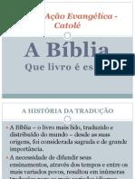 A Bíblia-Igreja Ação Evangélica - Catolé.pptx
