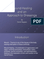 Wound Healing and an Approach to Dressings