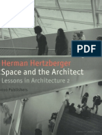 Herman Hertzberger - Space and the Architect Lessons in Architecture 2