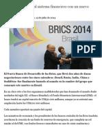Los Brics desafían al sistema financiero con un nuevo banco - BBC Mundo - Noticias.pdf