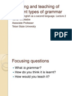 Learning and Teaching of Different Types of Grammar