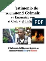 El Testimonio de Richmond Gyimah