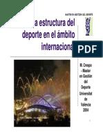 La estructura del deporte en el ambito internacional - Crespo - Valencia 2004.pdf