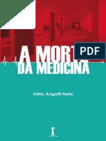 A Morte da Medicina - Helio Angotti Neto.pdf