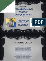 Una mirada a los nuevos enfoques de la Gestion Publica/Karina Lara Y Silvia Asqui