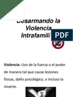 Desarmando la Violencia Intrafamiliar.pptx