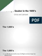 chris  jahzeel quakers in the 1600s