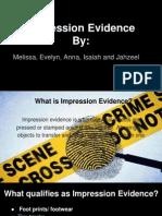 impression evidence presentation per 3-5