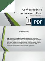 Configuración de conexiones con IPsec.pptx