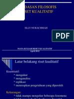 LANDASAN FILOSOFIS RISET KUALITATIF.ppt