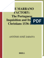 Antonio Jose Sariava the Marrano Factory the Portuguese Inquistion and Its New Christians 1536-1765 2001