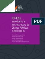 ICPEdu Introdução a Infraestrutura de Chaves Públicas e Aplicações