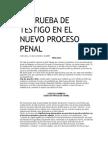 LA PRUEBA DE TESTIGO EN EL NUEVO PROCESO PENAL.odt