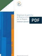 Migliorare le politiche di Ricerca e Innovazione per le Regioni