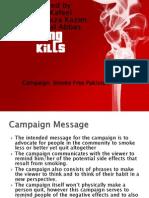 Anti Smoking Campaign.
