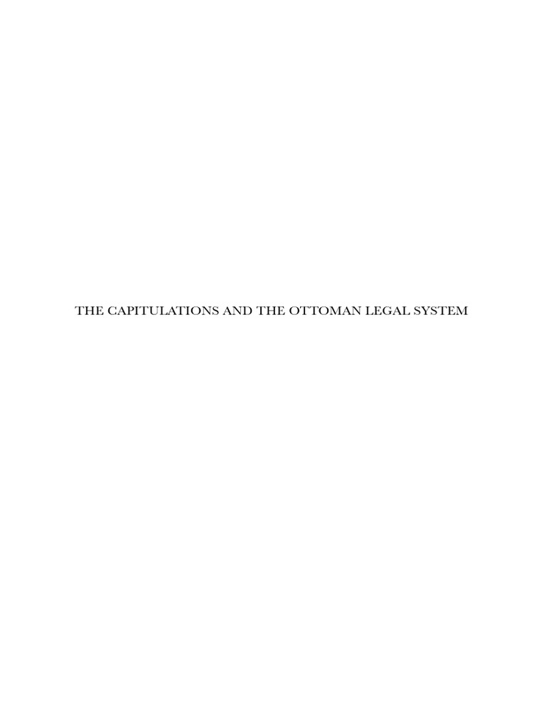 The Capitulation Sand the Ottoman Legal System | Ottoman Empire ...