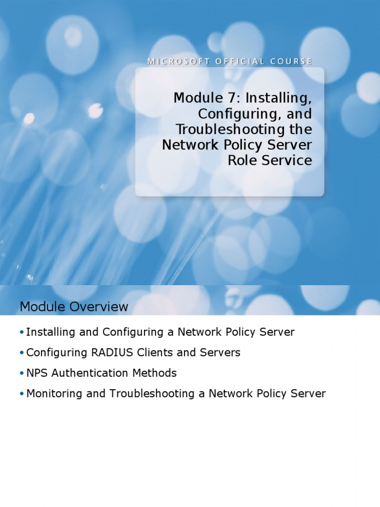 Module 7: Installing, Configuring, And Troubleshooting the Network