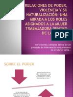 Relaciones de poder, violencia y su naturalización.pptx