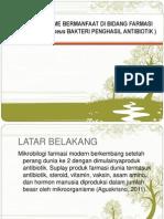MIKROORGANISME BERMANFAAT DI BIDANG FARMASI.pptx