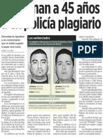 15-10-2014 Condenan a 45 años a ex policía plagiario