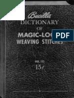 Bucilla Dictionary of Magic Loom Weaving Stitches