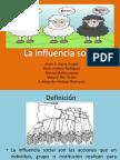 La Influencia Social