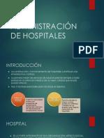 ADMINISTRACIÓN DE HOSPITALES.ppsx
