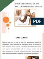 Caso clinico fractura de cadera.pptx