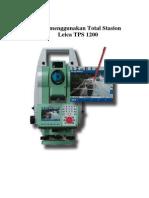 Langkah Langkah Menggunakan Total Station Leica TPS 1200