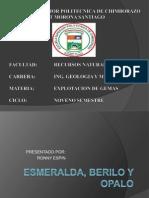 Exp.- 1. Esmeralda, Berilo y Opalo. Ronny Espin.pptx
